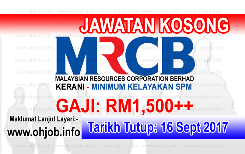 Jawatan Kerja Kosong Malaysian Resources Corporation Berhad - MRCB logo www.ohjob.info september 2017