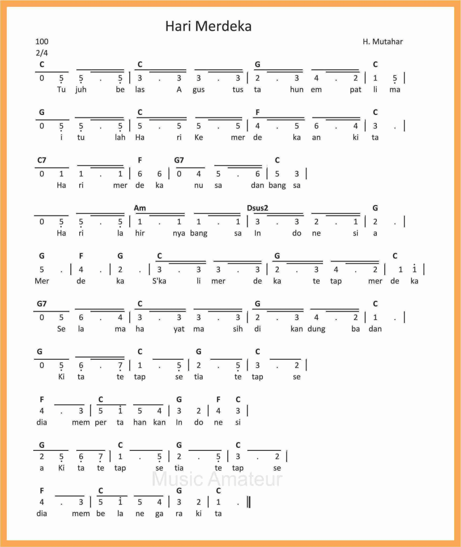 Lirik Lagu Hari Merdeka Beserta Notnya