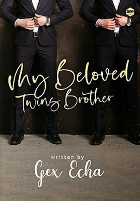 My Beloved Twins Brother by Gex Echa Pdf