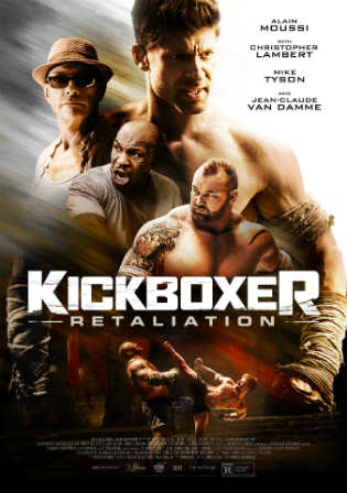 Kickboxer Retaliation 2018 WEB-DL 900MB English 720p ESub Watch Online Full Movie Download bolly4u