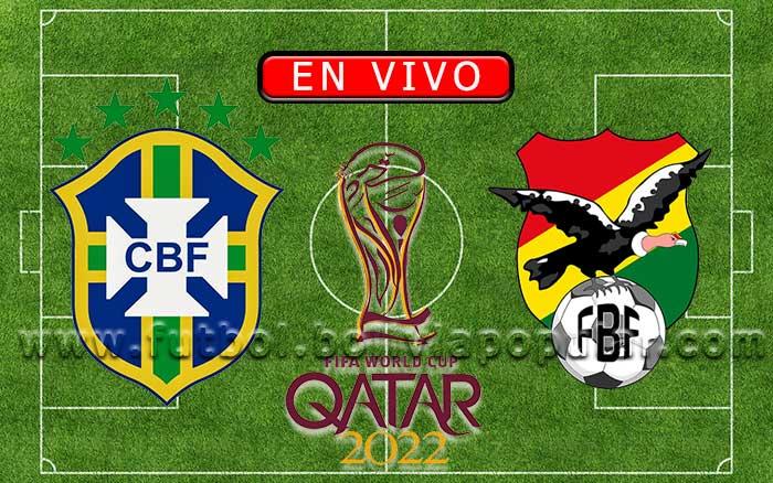 【En Vivo】Brasil vs. Bolivia - Eliminatorias Qatar 2022