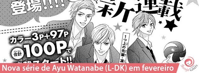 Nova série de Ayu Watanabe, autora de L-DK, em fevereiro