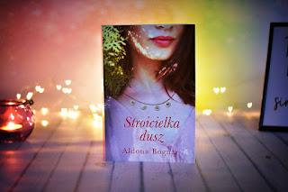 "Aldona Bognar - ""Stroicielka dusz"""