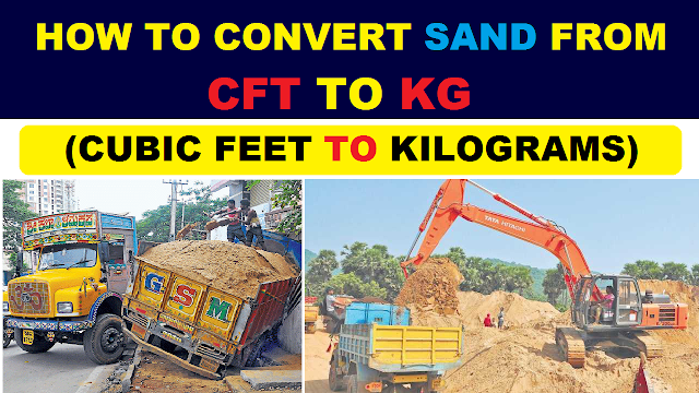 How to Convert Sand from CFT (Cubic Feet) to KG (Kilograms)