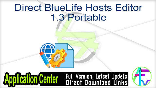Direct BlueLife Hosts Editor 1.3 Portable