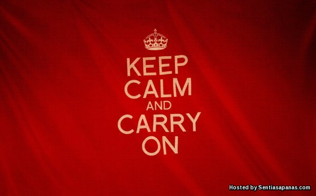 Keep Calm & Carry On.jpg