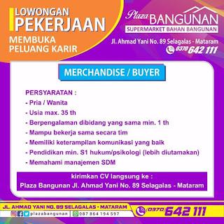 Info Lowongan Kerja Merchandise Buyer Plaza Bangunan Lombok Mataram