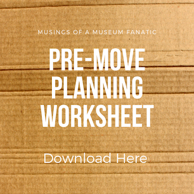 Pre-Move Planning Worksheet by Musings of a Museum Fanatic