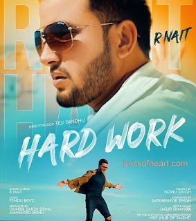 Hard Work Song Lyrics- R Nait
