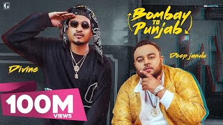 Bombay To Punjab Song, Bombay To Punjab Lyrics, Bombay To Punjab  Lyrics Song, Deep Jandu, DIVINE