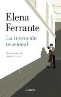 La invención ocasional, Elena Ferrante