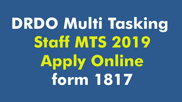 DRDO Multi Tasking MTS Online Form 2019