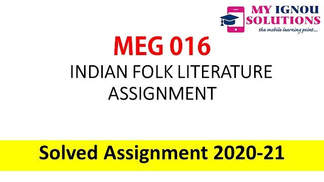 MEG 16 INDIAN FOLK LITERATURE ASSIGNMENT  Solved Assignment 2020-21