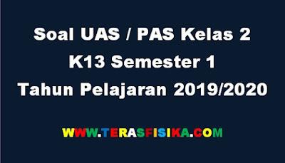 Soal PAS Kelas 2 K13