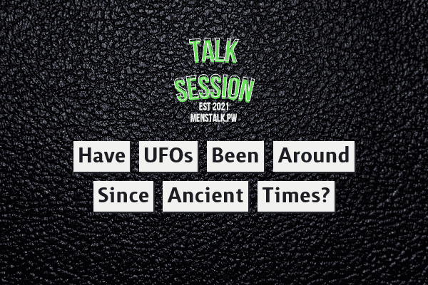 Have UFOs Been Around Since Ancient Times?