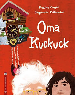Oma Kuckuck ; Frauke Angel ; Stephanie Brittnacher ; Edition Pastorplatz