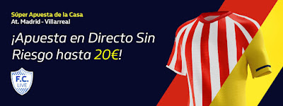 william hill promocion Atletico vs Villarreal 23 febrero 2020