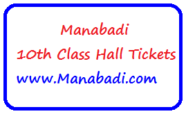 Manabadi 10th Hall tickets