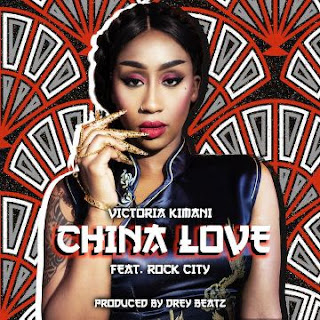 Victoria Kimani Ft. Rock City - China Love