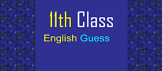 11th Class guess Paper 2021