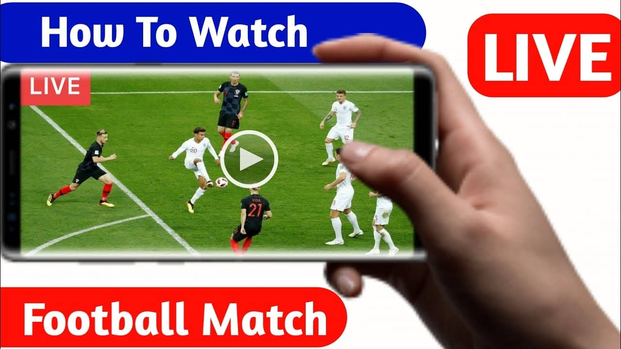 Live Football Streaming | Best Way to Watch Live Football Tv