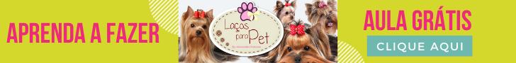 Curso Laços para PET de Alessandra Fontoura