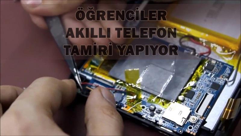 Liseli öğrenciler akıllı telefon ve tablet tamiri yapıyor