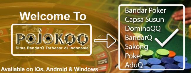 SELAMAT DATANG DI POJOKQQ AGEN POKER TERPERCAYA DI INDONESIA 93b6fb1f-e4f4-4d30-bb54-30597454bc71