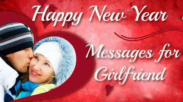 Happy New Year Messages for Girlfriend in English
