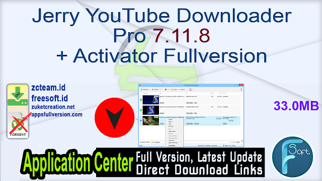 Jerry YouTube Downloader Pro 7.11.8 + Activator Fullversion