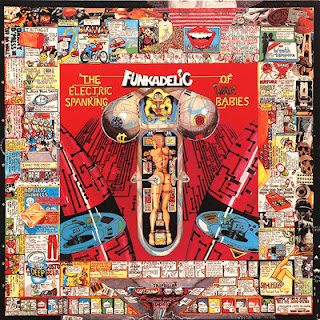 Funkadelic, The Electric Spanking of War Babies