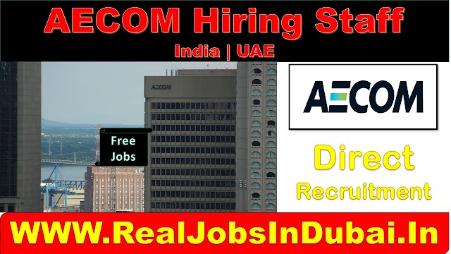 AECOM Hiring Staff In UAE & India 2020