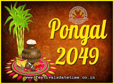 2049 Pongal Festival Date & Time, 2049 Thai Pongal Calendar