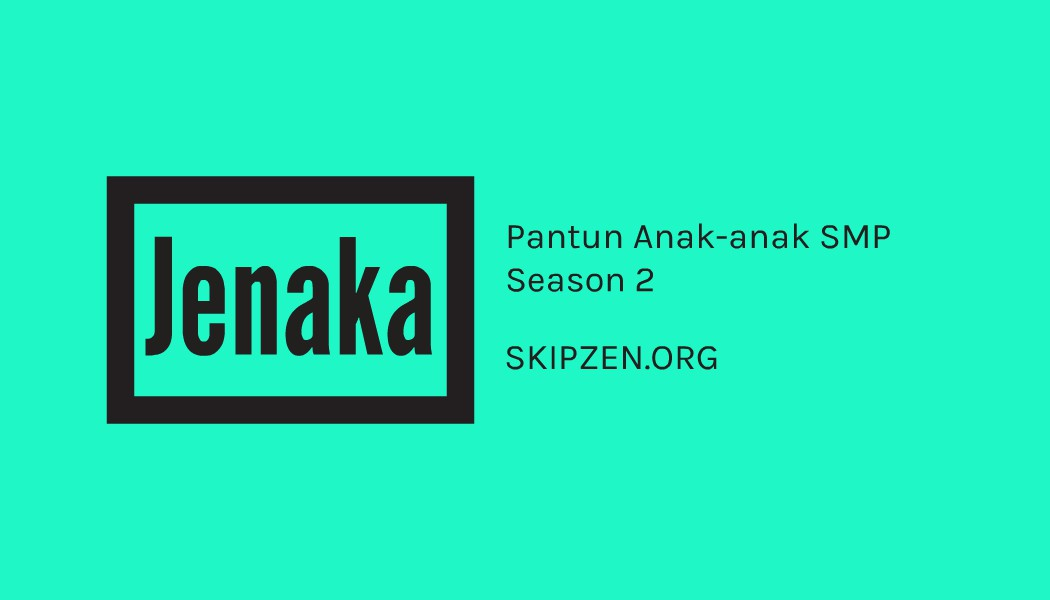 Pantun Jenaka Hasil Karya Anak-anak SMP Season 2