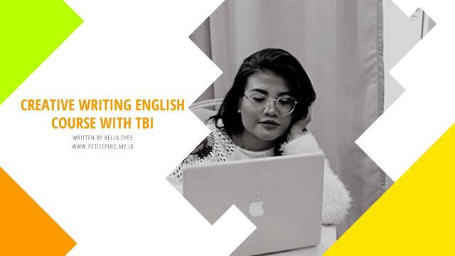 CREATIVE WRITING ENGLISH COURSE WITH TBI DAGO