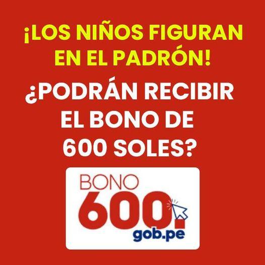 Bono 600 SOLES: Niños Figuran En El PADRÓN ¿Pueden Cobrar?