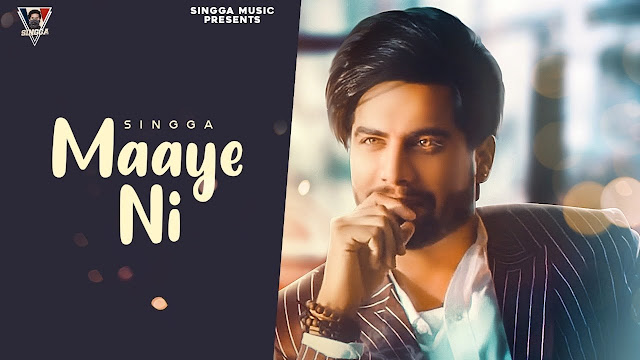 Song  :  Maaye Ni Song Lyrics Singer  :  Singga Lyrics  :  Singga Music  :  Mr. Yaadi