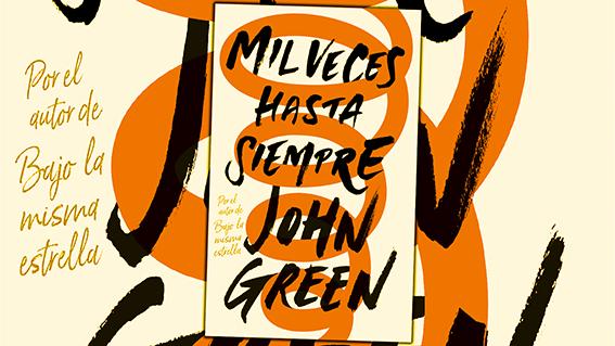 mil veces hasta siempre de john green - mejores frases