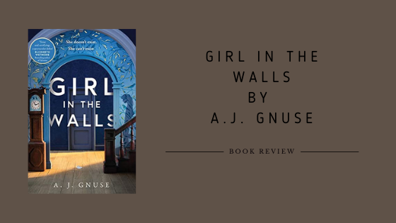 Girl in the Walls by A.J. Gnuse