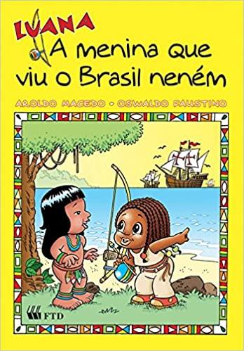 Luana - A Menina que viu o Brasil Neném | Aroldo Macedo