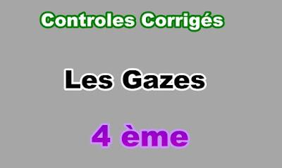 Controles Corrigés Sur Les Gazes 4eme en PDF