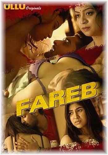 18+ Fareb 2018  Web Series 720p HDRip