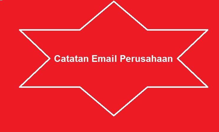 INFORMASI Ter' UPDATE EMAIL PERUSAHAAN