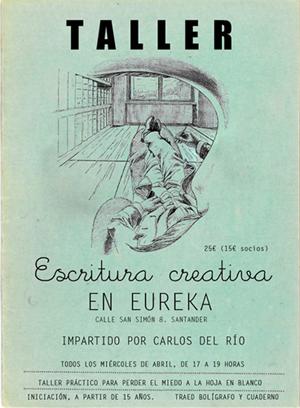 Cartel del taller de escritura creativa de Eureka Santander, de Carlos del Río