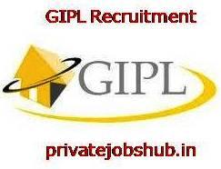 GIPL Recruitment