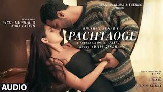 Pachtaoge | Full MP3 Song Download | Arijit Singh | Jaani Ve | B Praak | King Mughal