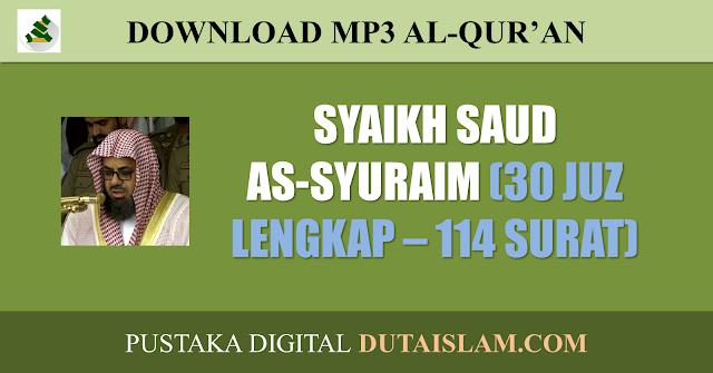 mp3 murottal syaikh saud syuraim gratis dutaislam