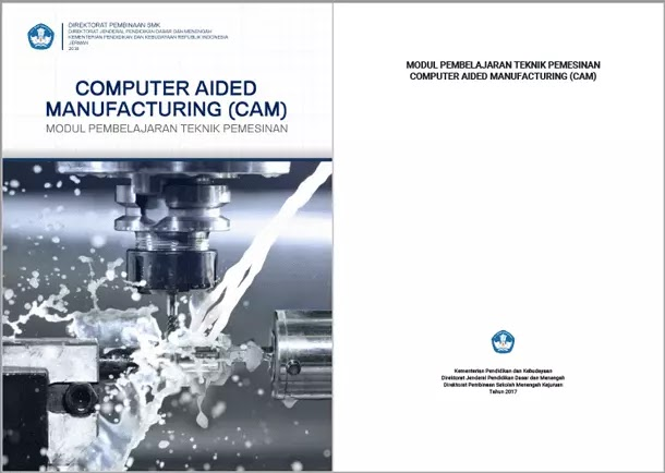 Buku Modul Pembelajaran SMK Teknik Pemesinan Computer Aided Manufacturing (CAM)