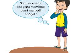 Ayo Mencoba Pengaruh Energi Panas Terhadap Perubahan Benda – Materi Tema 2 Kelas 4 SD