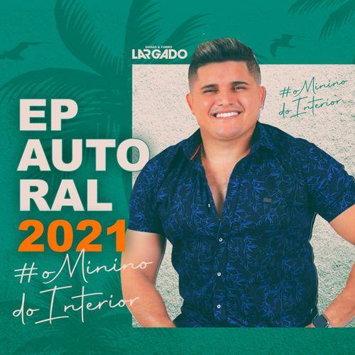 Eudão e Forró Largado - EP - Autoral - 2021